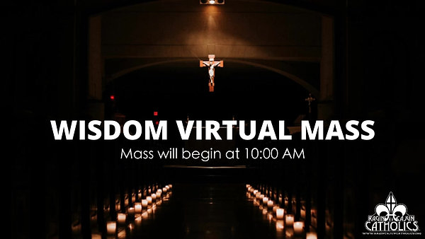 Wisdom Live Masses