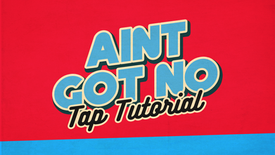 "Tap with Adam - ""Ain't Got No"" (Inter/Advanced)"