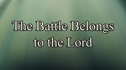 The battle belongs to the Lord $10.99