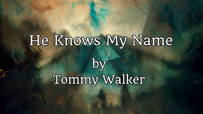 He Knows my Name $12.99