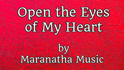 Open the eyes of my heart $12.99