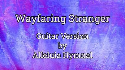 Wayfaring stranger $12.99