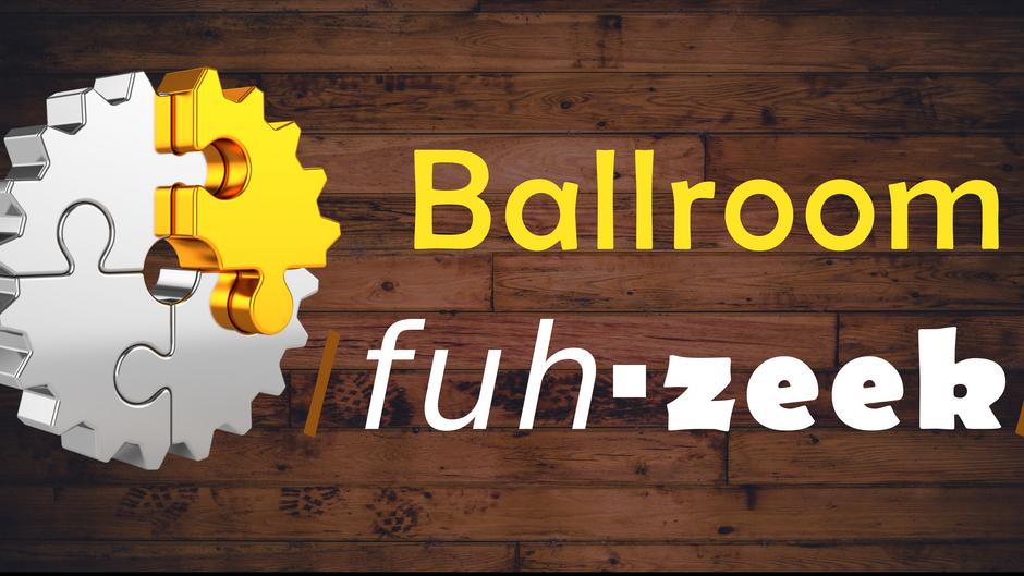 Ballroom fuh-zeek