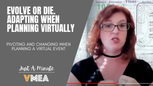 Evolve or Die. Adapting when Planning Virtually.