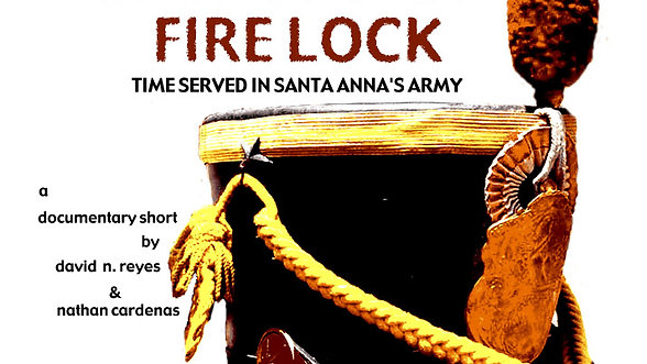 Half Cocked, Fire Lock: Time Served in Santa Anna's Army