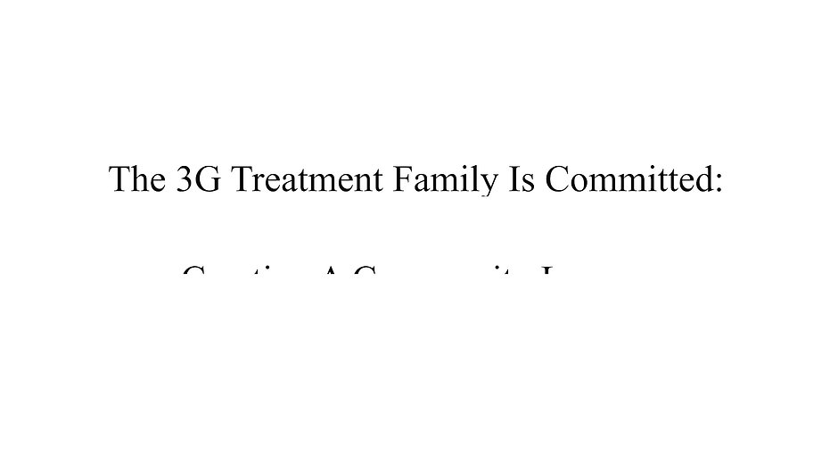WHO/WHAT IS 3G TREATMENT?