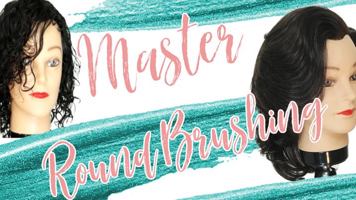 Master Round Brushing