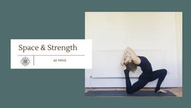 Space & Strength Flow