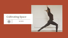 Cultivating Space (60 mins)