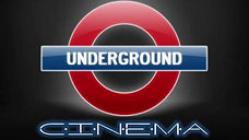 Welcome to Underground Cinema