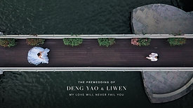 Prewedding Film   Deng Yao & Liwen