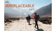 An Irreplaceable Gift