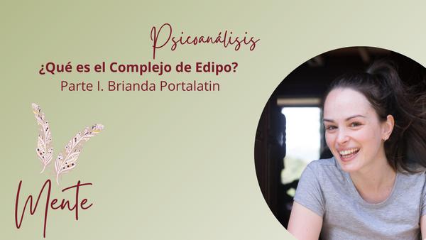 Curso de psicoanálisis - Qué es el Complejo de Edipo. Parte I. Brianda Portalatin