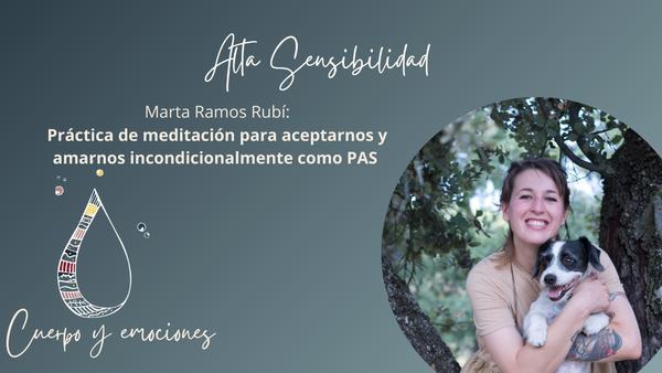 Alta Sensibilidad: Práctica de meditación para aceptarnos y amarnos incondicionalmente como PAS