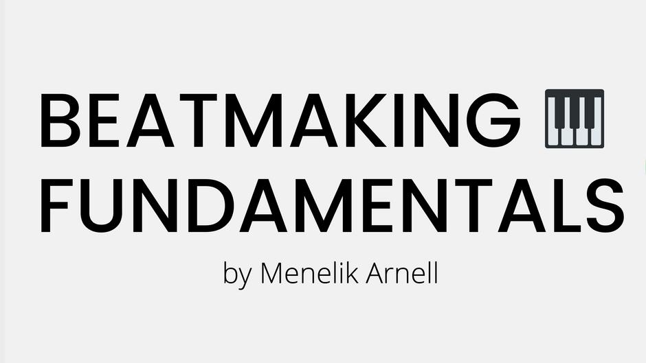 Beatmaking fundamentals