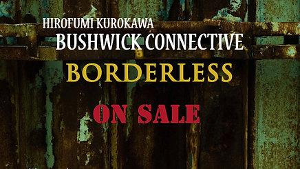 BUSHWICK CONNECTIVE(FUN CRUISE/FUNK LOOSE)