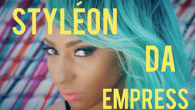 Styléon Da Empress - Nuff People Dem
