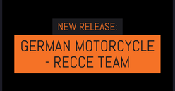 NEW RELEASE: German Motorcycle - Recce Team