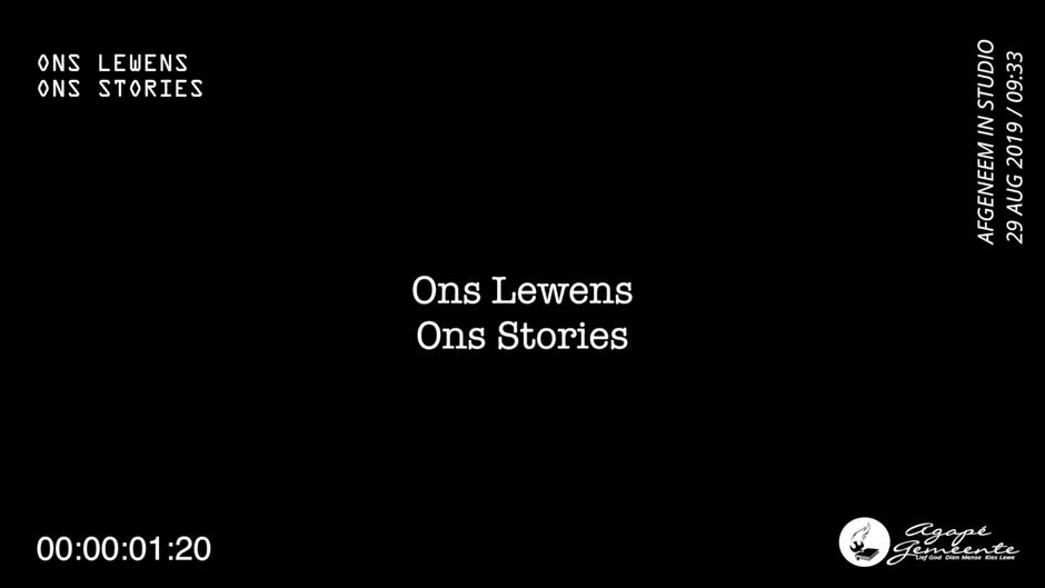 Ons Lewens - Ons Stories