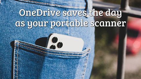 OneDrive saves the day as your portable scanner