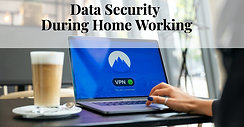 Data security during home working