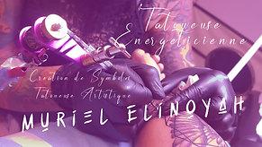 Elinoyah Muriel - Tatoueuse énergetique