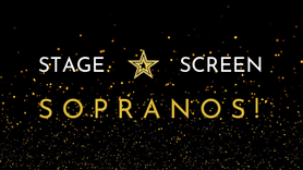 Stage. Screen. Sopranos! Presented by Indigo May