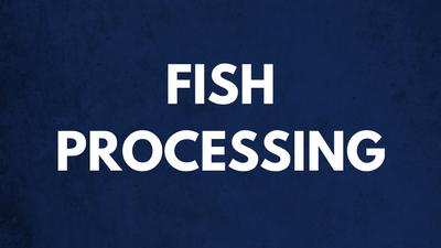 Fish Processing - Fish Right, Eat Right Tutorial 6