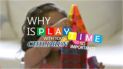 Why Play is so important with your children