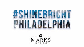 #ShineBright Philadelphia – Marks Jewelers