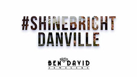 #ShineBright Danville – Ben David Jewelers