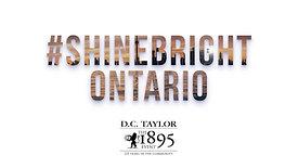 #ShineBright Ontario – DC Taylor