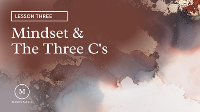 Lesson 3: Mindset & 3 C's