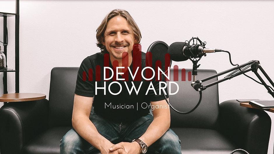 Devon Howard, Organist