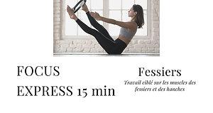 FOCUS EXPRESS FESSIERS