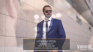 Vandal Grooming Father's Day Special