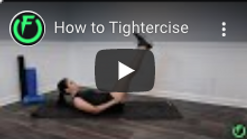 How to Tightercise