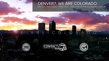 Denver7: We Are Colorado