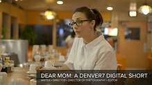 DEAR MOM: A Denver7 360 Digital Short