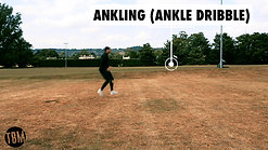 ANKLING (DRIBBLE DRILL)