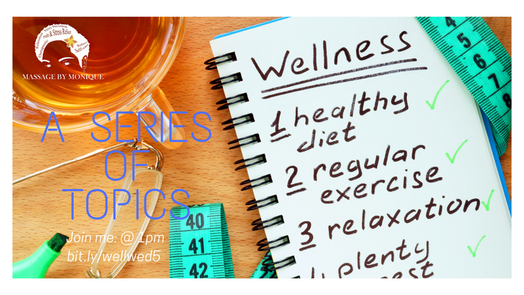 Wellness Wednesday: A Series of Topics