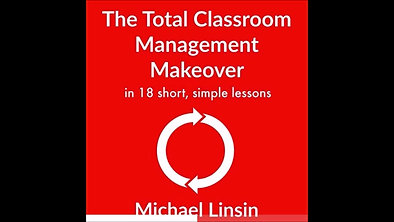 The Total Classroom Management Makeover Audiobook