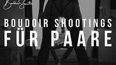 Boudoir Shootings für Paare