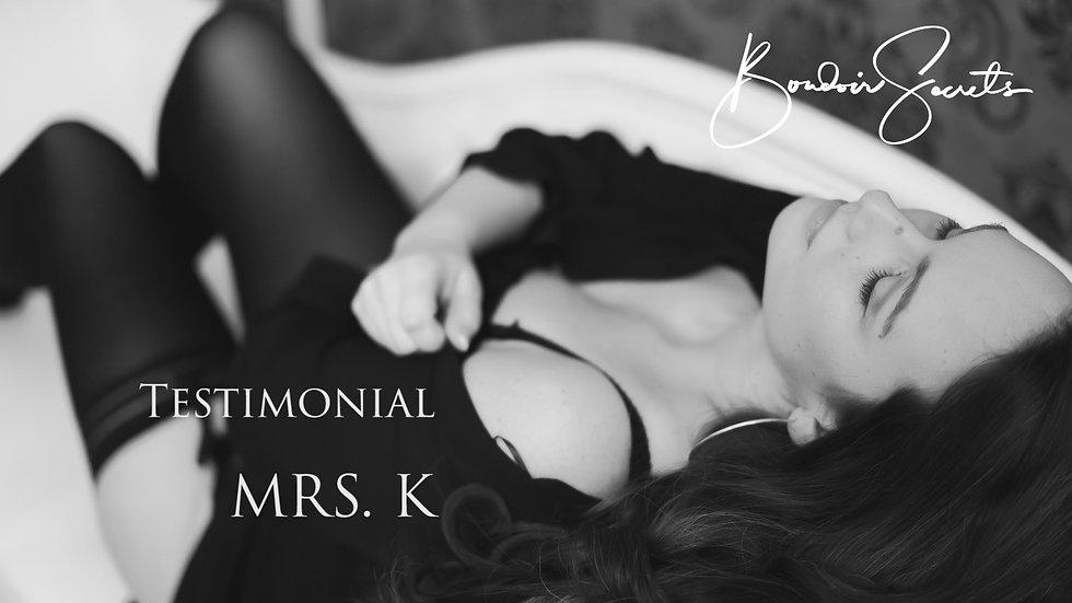 Testimonial Mrs. K