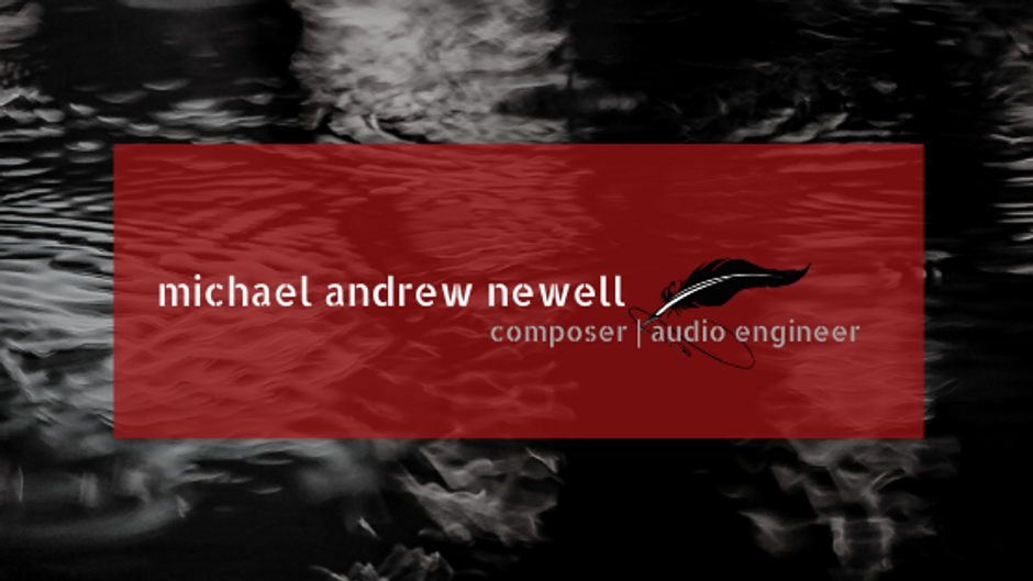 Michael Andrew Newell Music