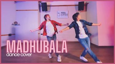 Madhubala (Dance Cover)