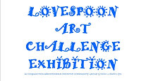 Lovespoon Art Challenge Exhibition 2020