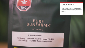 Ganjika House unboxing of D Bubba by Pure Sunfarms. 3.5g