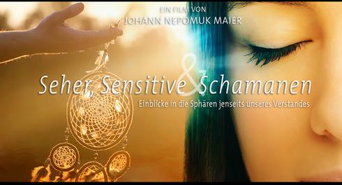 Trailer: Seher, Sensitive und  Schamanen