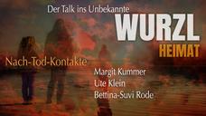 Trailer WurzlHeimat Nach-Tod-Kontakte